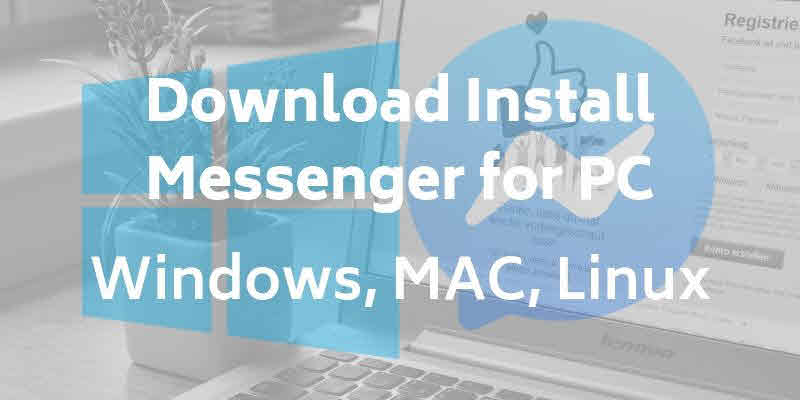 Download Messenger For PC - SociallyPro
